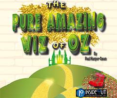 The Pure Amazing Wiz of Oz